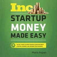 Startup Money Made Easy - Maria Aspan