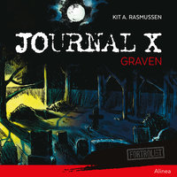 Journal X - Graven - Kit A. Rasmussen