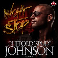 "Won't Stop - Clifford ""Spud"" Johnson"