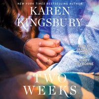 Two Weeks - Karen Kingsbury