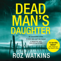 Dead Man's Daughter - Roz Watkins