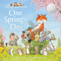 One Springy Day - Nick Butterworth