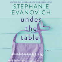 Under the Table - Stephanie Evanovich