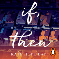 If, Then - Kate Hope Day