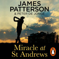 Miracle at St Andrews - James Patterson
