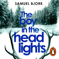 The Boy in the Headlights - Samuel Bjørk