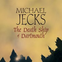 The Death Ship of Dartmouth - Michael Jecks