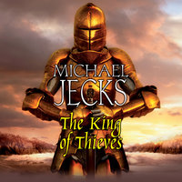 The King of Thieves - Michael Jecks