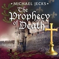 The Prophecy of Death - Michael Jecks