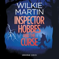 Inspector Hobbes and the Curse - Wilkie Martin