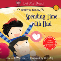 Timmy & Tammy: Spending Time with Dad - Ruth Wan-Lau