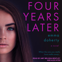Four Years Later - Emma Doherty