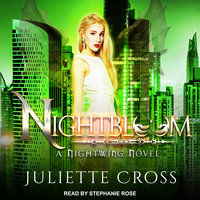 Nightbloom - Juliette Cross
