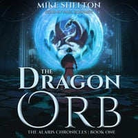 The Dragon Orb - Mike Shelton