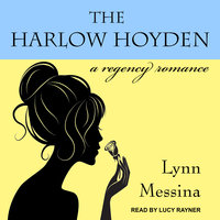 The Harlow Hoyden - Lynn Messina