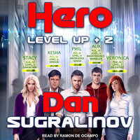 The Hero - Dan Sugralinov