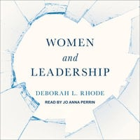 Women and Leadership - Deborah L. Rhode