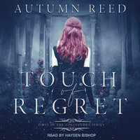 Touch of Regret - Autumn Reed