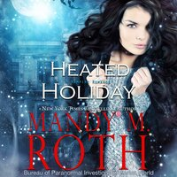 Heated Holiday - Mandy M. Roth