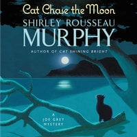 Cat Chase the Moon: A Joe Grey Mystery - Shirley Rousseau Murphy