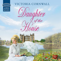 Daughter of the House - Victoria Cornwall