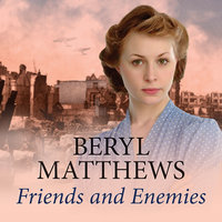 Friends and Enemies - Beryl Matthews