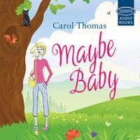 Maybe Baby - Carol Thomas