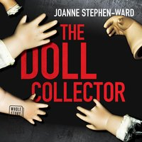 The Doll Collector - Joanne Stephen-Ward