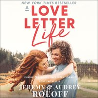 A Love Letter Life - Jeremy Roloff,Audrey Roloff