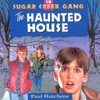 The Haunted House - Paul Hutchens