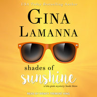 Shades of Sunshine - Gina LaManna