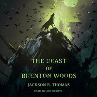 The Beast of Brenton Woods - Jackson R. Thomas
