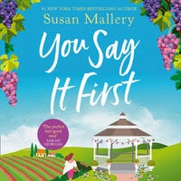 You Say It First - Susan Mallery