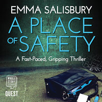 A Place of Safety - Emma Salisbury