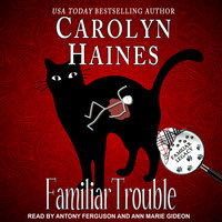 Familiar Trouble - Carolyn Haines