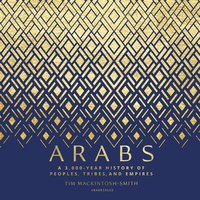 Arabs - Tim Mackintosh-Smith