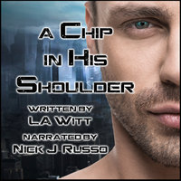 A Chip in His Shoulder - L.A. Witt