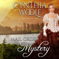 Mail Order Mystery - Cynthia Woolf