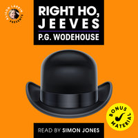 Right Ho, Jeeves (Unabridged) - P.G. Wodehouse