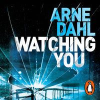Watching You - Arne Dahl