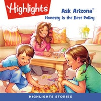 Ask Arizona: Honesty is the Best Policy - Highlights for Children