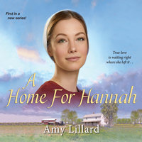 A Home for Hannah - Amy Lillard