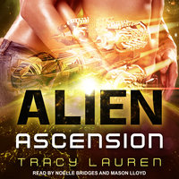Alien Ascension - Tracy Lauren