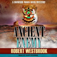 Ancient Enemy - Robert Westbrook