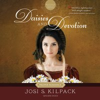 Daisies and Devotion - Josi S. Kilpack