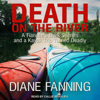 Death on the River - Diane Fanning