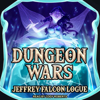 "Dungeon Wars - Jeffrey ""Falcon"" Logue"