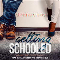 Getting Schooled - Christina C. Jones
