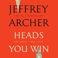 Heads You Win - Jeffrey Archer