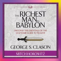 The Richest Man in Babylon - George S. Clason,Mitch Horowitz
